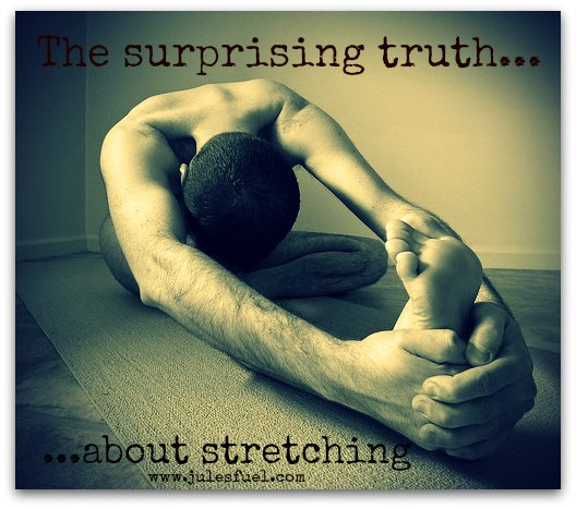 Truth about stretching